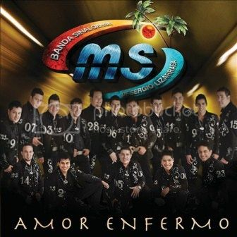 Banda MS [2011 Amor Enfermo] Amor_3nfermo_zps4f22cd8b