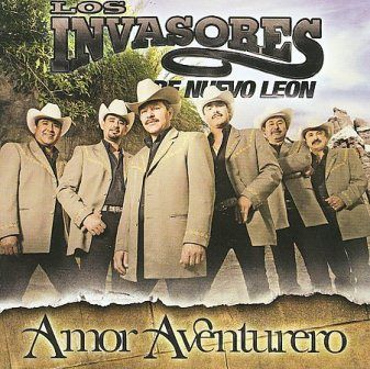 Los Invasores De Nuevo Leon [2008 Amor Aventurero] Amor_Aventurero_zps221d0b3a