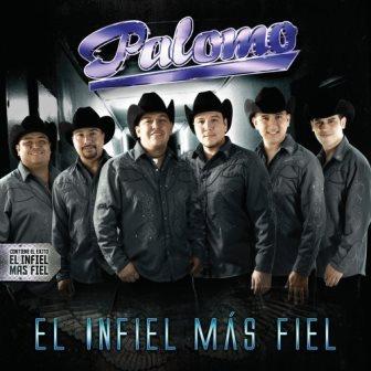 Grupo Palomo [2010 El Infiel Más Fiel] El_Infiel_Mas_Fiel_zps2180535d