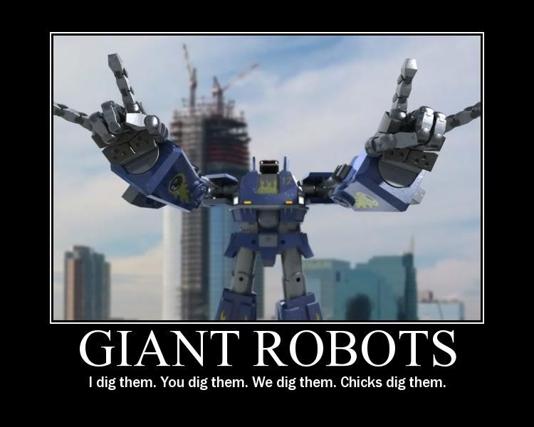 Demotivational Posters. (Yeah sh*t just got real.) Giantrobotsqt3