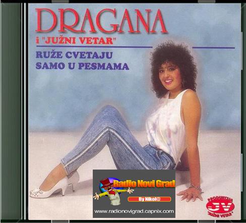 Albumi Narodne Muzike U 256kbps - 320kbps  - Page 9 DraganaMirkovic1987-RuzeCvetajuSamoUPesmama-PS_zps341cddf4