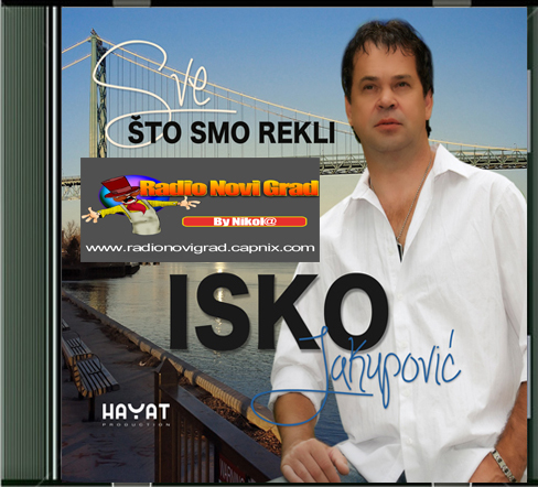 Narodna - Zabavna Muzika 2013 IskoJakupovic2012-SveStoSmoRekli_zps8be70822