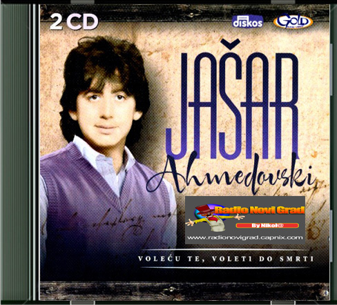 Albumi Narodne Muzike U 256kbps - 320kbps  - Page 10 JasarAhmedovski2011-VolecuTeVoletiDoSmrtiCD1-PS_zps2ee7a66b