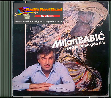 Albumi Narodne Muzike U 256kbps - 320kbps  - Page 6 MilanBabic-1986-Srecajetamogdesiti
