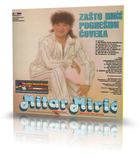 Albumi Narodne Muzike U 256kbps - 320kbps  - Page 10 MitarMiric1989-NeMozeNamNikoNista-ZS_zpsb53454c7