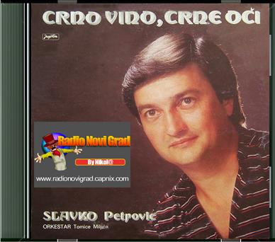 Albumi Narodne Muzike U 256kbps - 320kbps  - Page 6 SlavkoPetrovic1983-Crnovinocrneoci-prednja