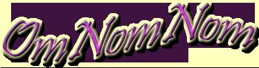 OmNomNom/NomNomWars... Nommy