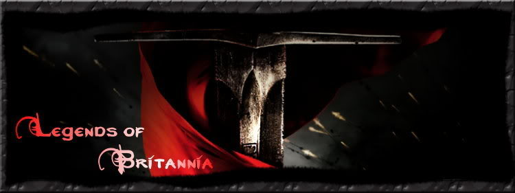 ~ Legends of Britannia ~