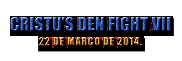 [BRA] Cristu's Den Fight VII - 22 de Março Sdsds_zps0543b331