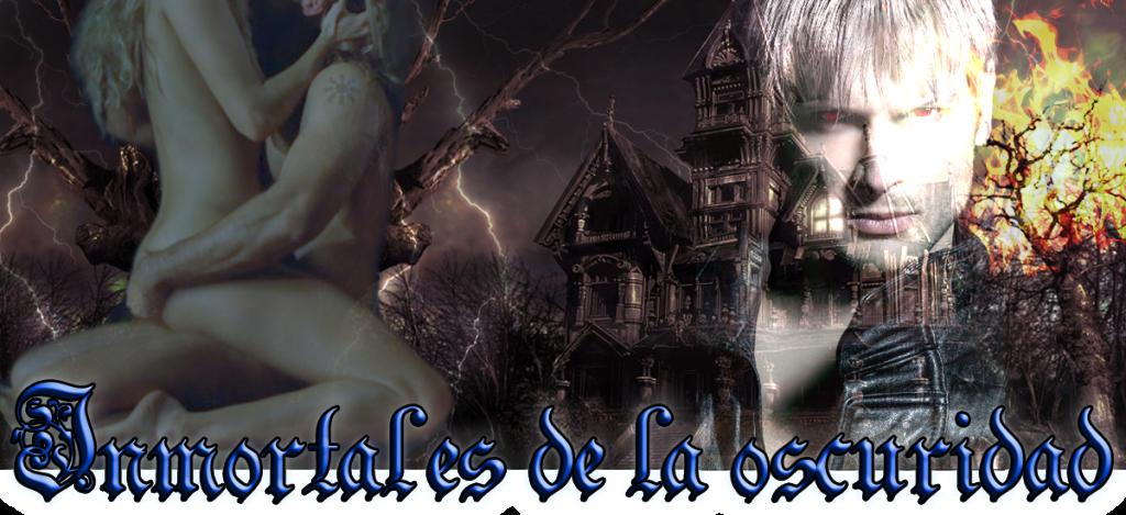 Los inmortales de la oscuridad