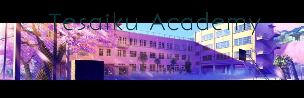 Tesaiku Academy