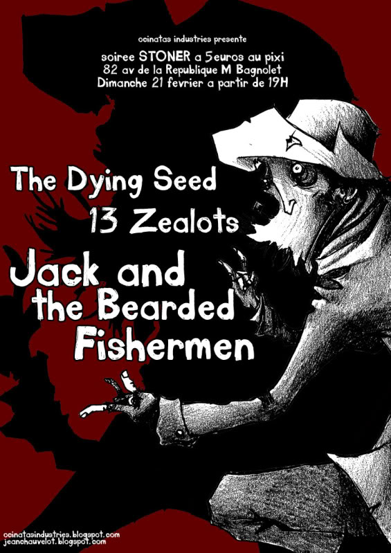 21.02 - The Dying Seed + 13 Zealots + ... @ Paris Affiche21fvrieroueb