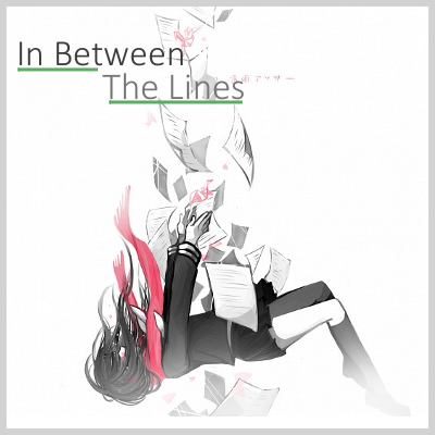 In Between The Lines - An Original Afterlife RP Advertisement_zps72d87f27