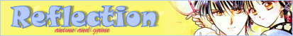 Reflection - Anime and Game Image13_zpsnkcg3nol