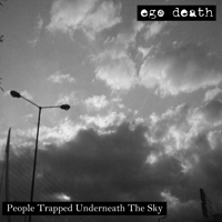 [AB]CDR-012 Ego Death - People Trapped Underneath The Sky ABCDR-012_zpsc16c5164