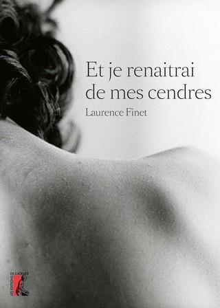 ET JE RENAÎTRAI DE MES CENDRES de Laurence Finet 81KJOl19dL_zpsbmyr5brv