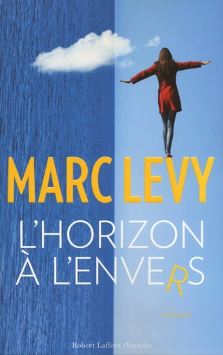 L'HORIZON A L'ENVERS de Marc Levy 9782221157848_zpsdpbq1tzf