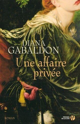 LORD JOHN GREY (Tome 01) UNE AFFAIRE PRIVÉE de Diana Gabaldon 9782258063358_zpspel3r59r