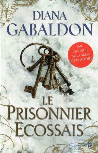 LORD JOHN GREY (Tome 04) LE PRISONNIER ÉCOSSAIS de Diana Gabaldon 9782258063372_zpsohmdxk82