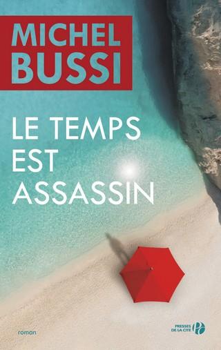 LE TEMPS EST ASSASSIN de Michel Bussi 9782258136700_zpssqvrrlpm