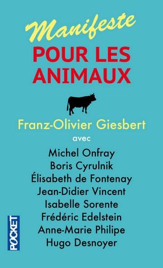 MANIFESTE POUR LES ANIMAUX de Franz-Olivier Giesbert 9782266260688_zpssztbuzw0