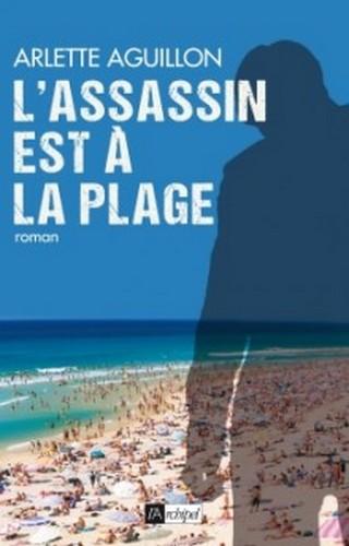 L'ASSASSIN EST À LA PLAGE d'Arlette Aguillon 9782809814774-G-220x344_zpshvbgibmg