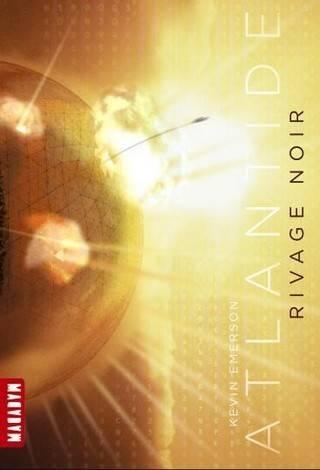 ATLANTIDE (Tome 2) RIVAGE NOIR de Kevin Emerson ATLANTIDE-T.-2-Rivage-noir_ouvrage_popin_zpsiyi8osem