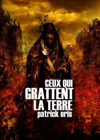 CEUX QUI GRATTENT LA TERRE de Patrick Eris ERIS-copie-2-562x787_zpsc2e8xnjv