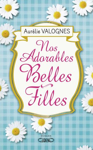 Fiches de Lecture du 5 au 11 septembre 2016 Nos_adorables_belles-filles_hd_zpsnsuzwg6u
