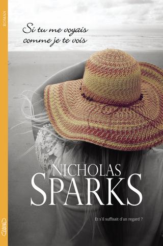 SI TU ME VOYAIS COMME JE TE VOIS de Nicholas Sparks Si_tu_me_voyais_comme_je_te_vois_hd_zpsvno2igrp