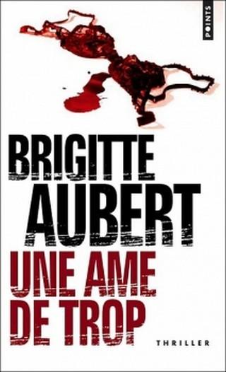 UNE ÂME DE TROP de Brigitte Aubert Uneacircmedetrop_zps5tjirmt4