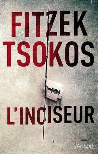 L'INCISEUR de Fitzek et Tsokos Couv26382021_zps18sjs8pm