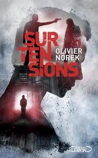 SURTENSIONS d'Olivier Norek Couv40620424_zps0so6ylhm