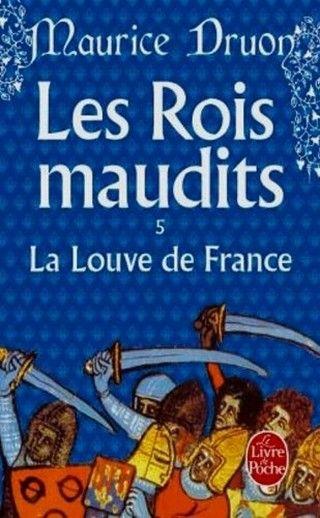 LES ROIS MAUDITS (Tome 05) LA LOUVE DE FRANCE de Maurice Druon Couv56936498_zpsaf3hskdc