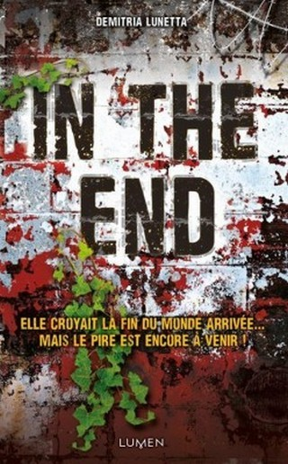 IN THE AFTER (Tome 2) IN THE END de Demitria Lunetta In-the-after-tome-2---in-the-end-586430-250-400_zpsk4efxssz