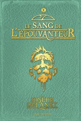 L'ÉPOUVANTEUR (Tome 10) LE SANG DE L'ÉPOUVANTEUR de Joseph Delaney  Le-sang-de-lepouvanteur-tome-10-lepouvanteur_zpssazi25oi