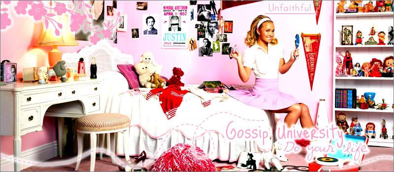 • Gossip University •