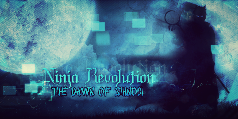 Ninja Revolution: The Dawn of Shinobi