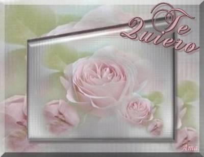 Rosas Suavemente Esfumadas  Te%20quiero_zpswuv05kyt