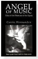 Angel of Music, by Carrie Hernandez AoMbook