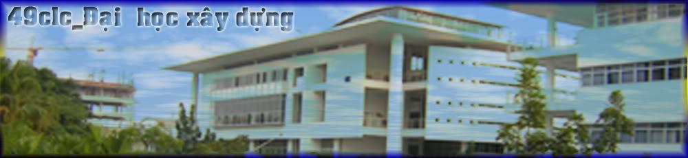 Diễn đàn lớp 49clc-Đại học Xây dựng - Portalli Banner2copy