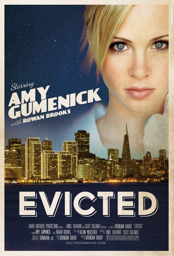 Evicted, The Movie Evicted