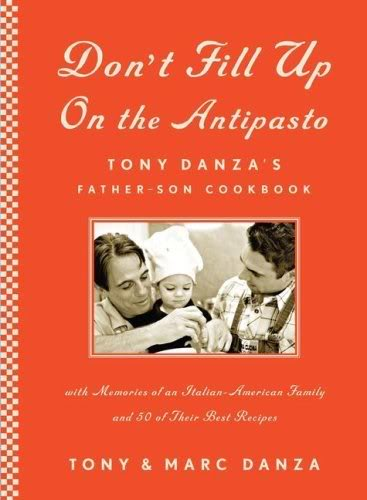 Tony Danza : Don't Fill up on the Antipasto 51o318VvpJL__SL500_