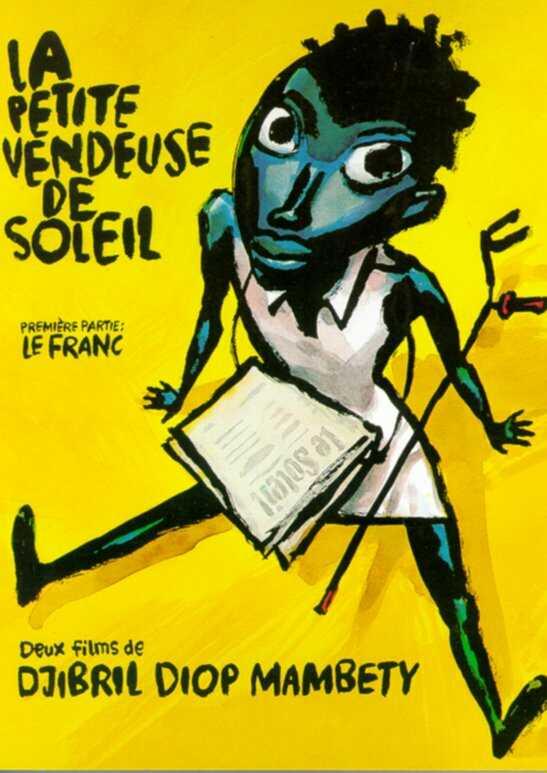 La petite vendeuse de soleil (Senegal, 1999) Djibril Diop LaPetiteVendeusedeSoleilSenegal1999
