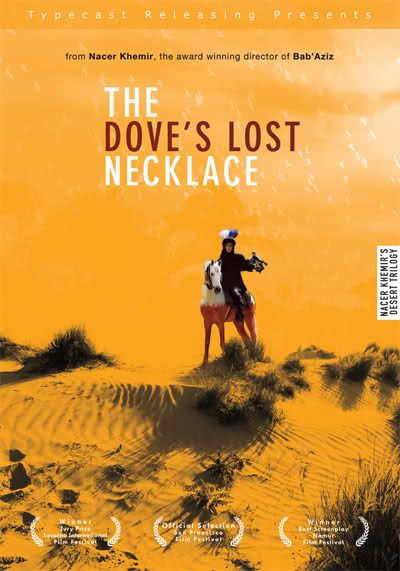 The Dove's Lost Necklace (1991) Nacer Khemir DovesNecklace