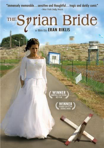 The Syrian Bride (2004) MKO العروس الســورية TheSyrianBrideHa-KalaHa-Surit