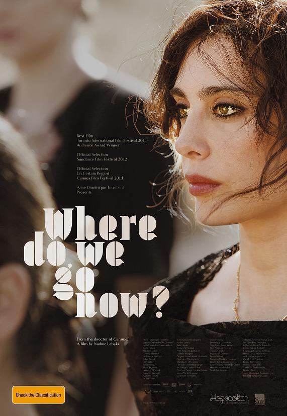 وهلّا  لوين Et Maintenant, On Va Où (Lebanon, 2011) Nadine Labaki WhereDoWeGoNow-poster