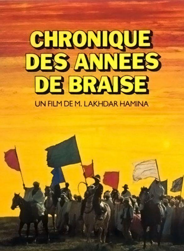 Chronique des Années de Braise (1975) وقائع سنوات الجمـر Chronique-des-annees-de-braise-1975