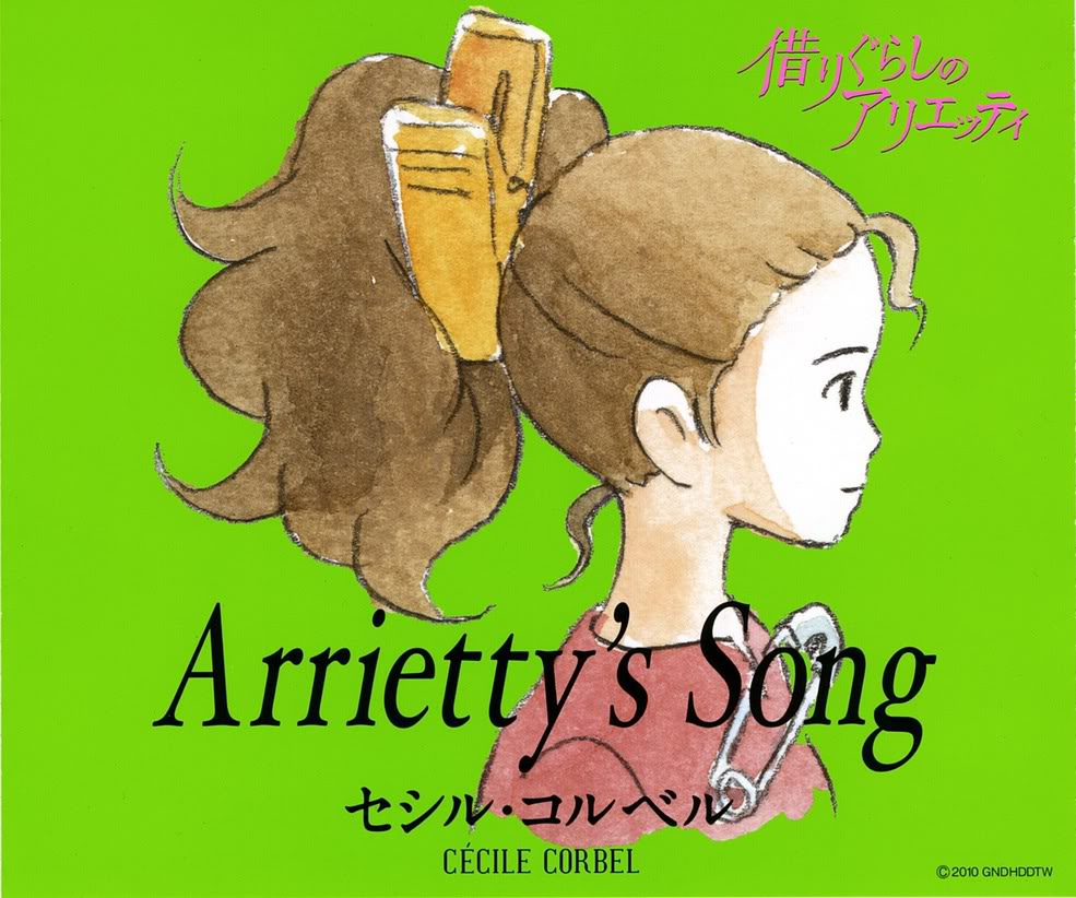 Kari-gurashi no Arietti (2010) The borrower Arrietty ArriettySong