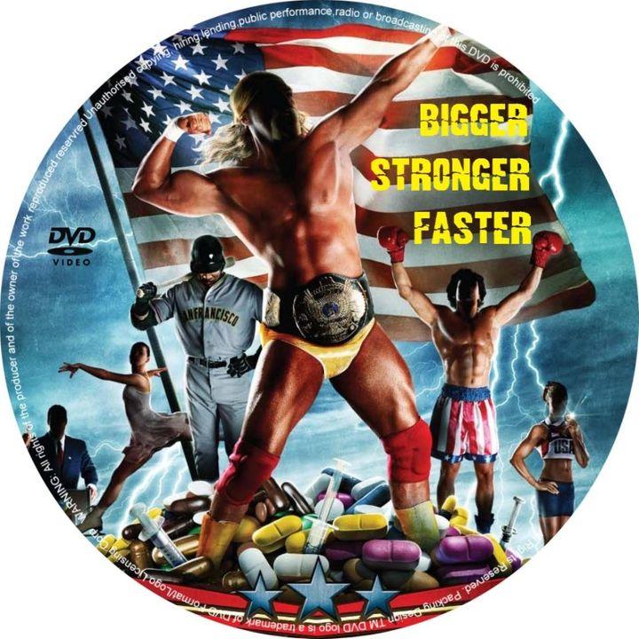Bigger, Stronger, Faster (2008) plus Extra BiggerStrongerFasterDvDcover